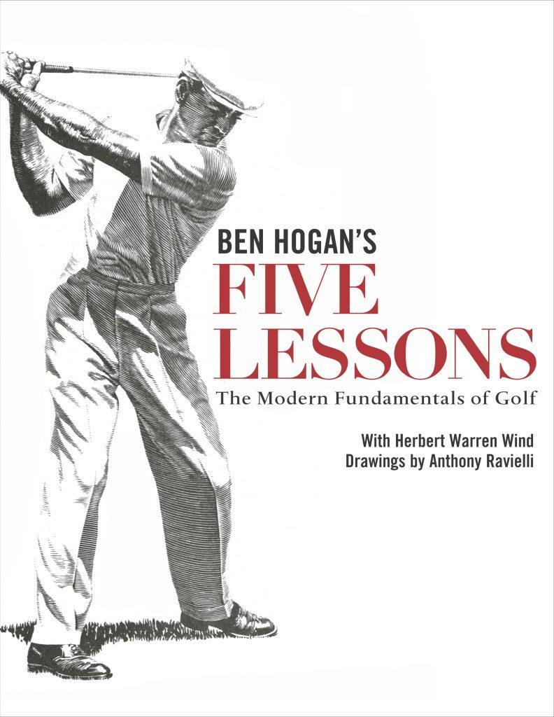 Ben Hogan Five Lessons The Modern Fundamentals Of Golf Book