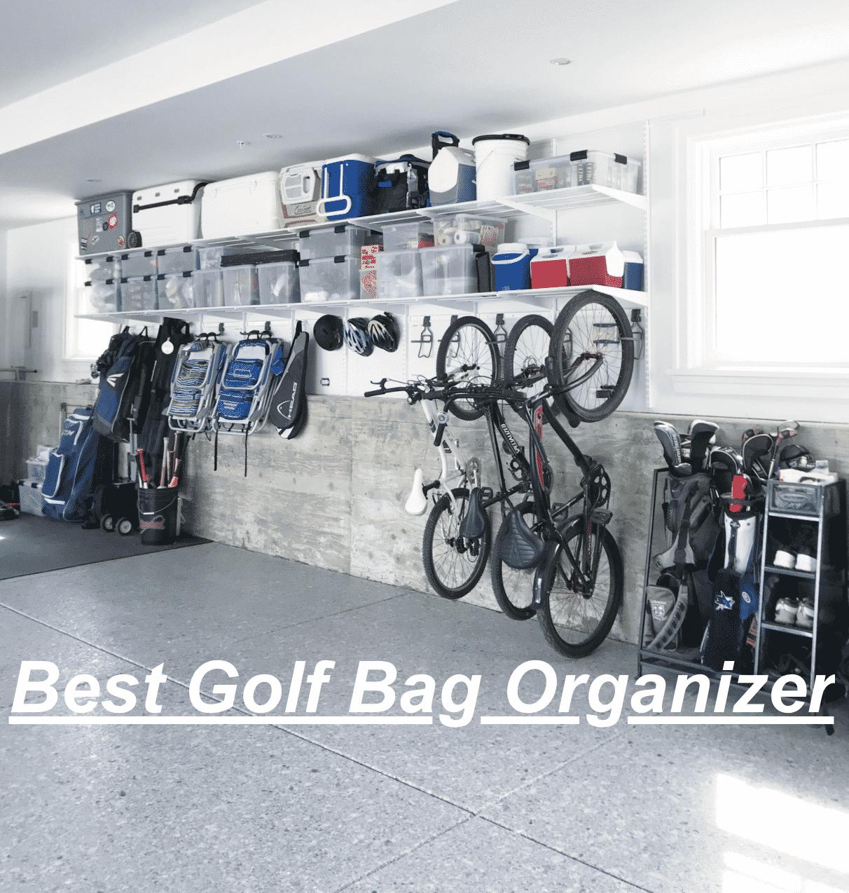Best Golf bag organizer for garage